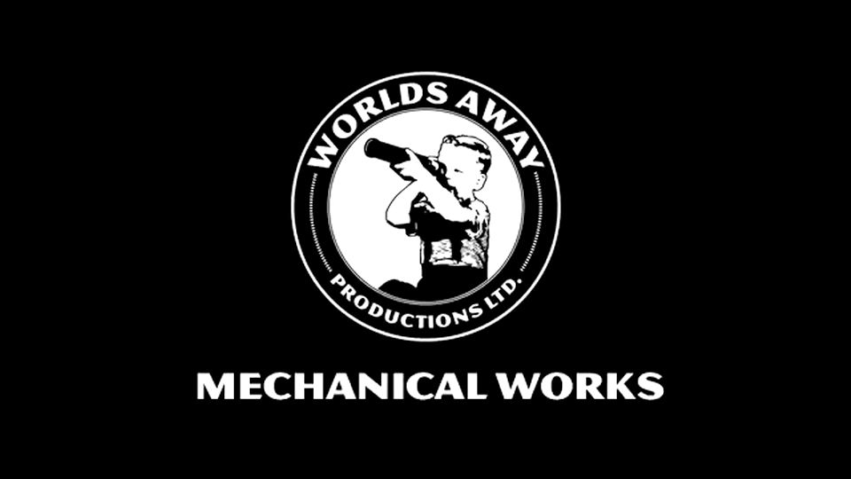 Worlds Away Mechanical Works Highlights